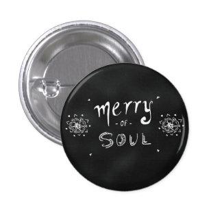 Merry Of Soul Blackboard Print Pinback Button