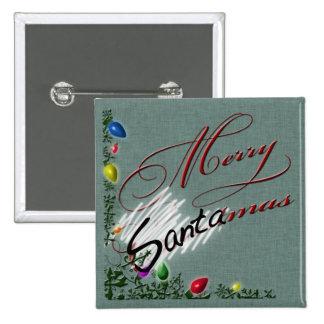 """""""Merry SANTAmas"""" button"""