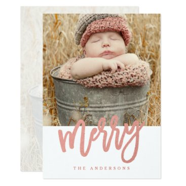 Christmas Themed Merry Script Faux Rose Gold Foil Holiday Photo Card