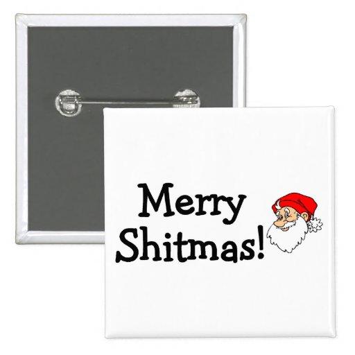 Merry Shitmas Santa Buttons