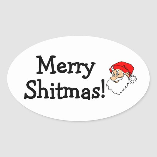 Merry Shitmas Santa Oval Stickers