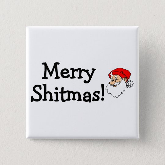 Merry Shitmas Santa Pinback Button