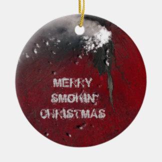 Merry smokin' Christmas Ornament