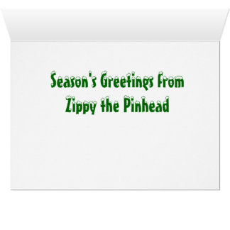 Merry Whatever from Zippy the Pinhead Greeting Card