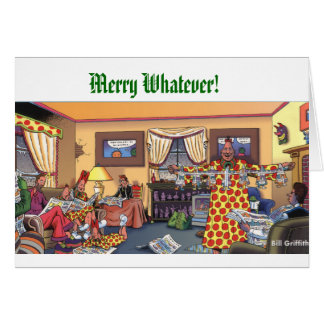 Merry Whatever! Greeting Card