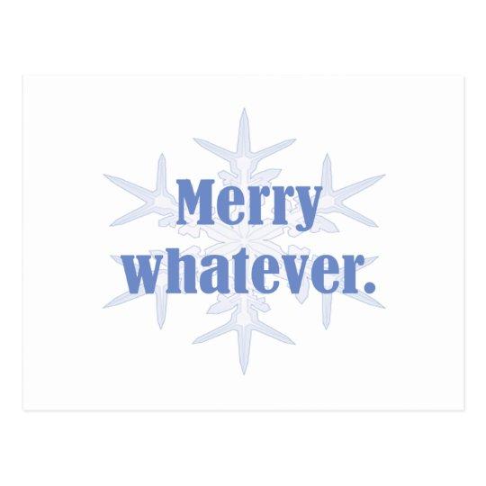 Merry Whatever! Postcard