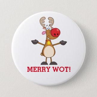 Merry Wot? Pinback Button
