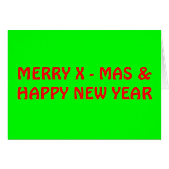 MERRY X - MAS &HAPPY NEW YEAR CARD
