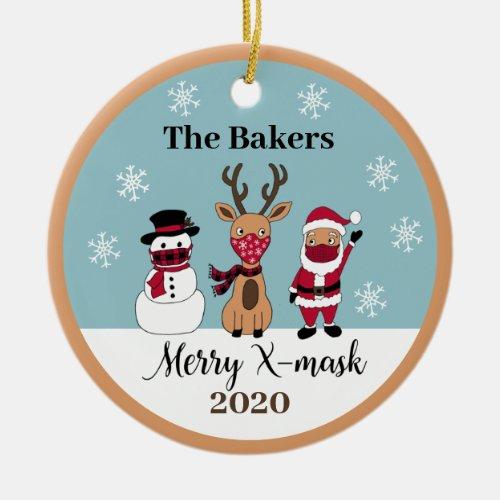 Merry X_Mask Funny Reindeer Snowman Santa 2020 Ceramic Ornament