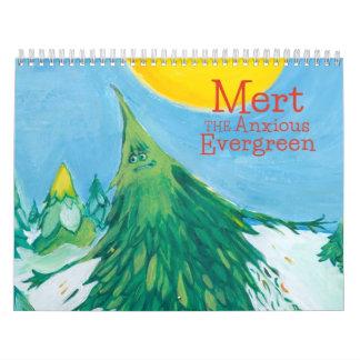 Mert the Anxious Evergreen Calendar