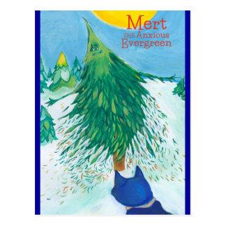Mert the Anxious Evergreen postcard