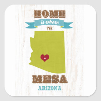 Mesa, Arizona Map – Home Is Where The Heart Is Square Sticker