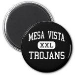 Mesa Vista - Trojan - alta - Ojo Caliente Imán Redondo 5 Cm