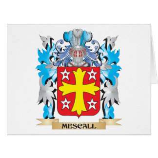 Mescall Coat of Arms - Family Crest Greeting Card