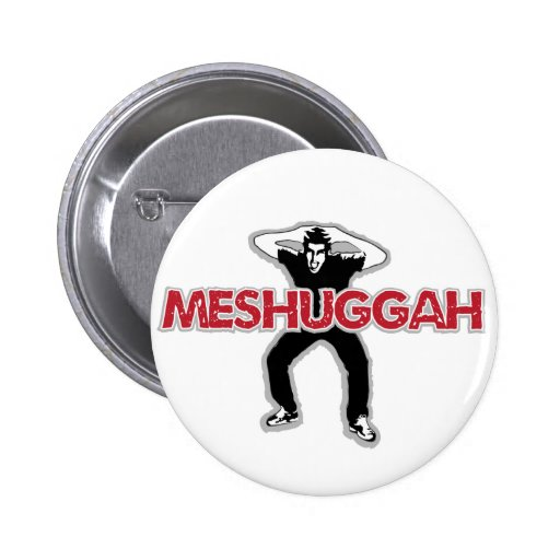 Meshugga - diseño fresco del hombre loco (humor he pins