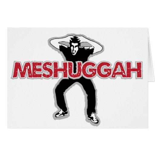 Meshugga - diseño fresco del hombre loco (humor he tarjetas