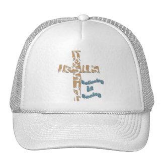 Mesías de Jesús - la creencia es ver el gorra