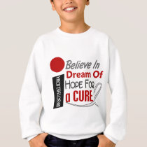 Mesothelioma BELIEVE DREAM HOPE Sweatshirt