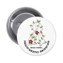 Mesothelioma Flower Ribbon 1 Pinback Button