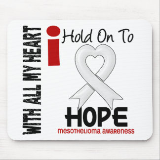 Mesothelioma I HOLD ON TO HOPE Mouse Pad