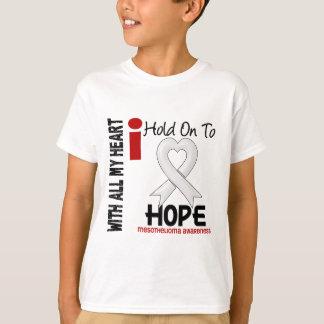 Mesothelioma I HOLD ON TO HOPE T-Shirt