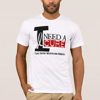 Mesothelioma I NEED A CURE 1 T-Shirt