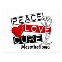 Mesothelioma PEACE LOVE CURE 1 Postcard