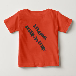 Mess Machine T-Shirt for messy babies and people