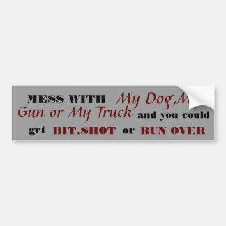 MESS WITH BUMPER STICKER