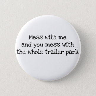 Mess with me button