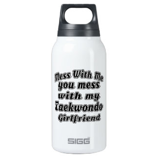 Mess With Me You Mess With My Taekwondo 10 Oz Insulated SIGG Thermos Water Bottle