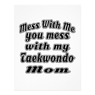 Mess with me you mess with my Taekwondo Mom Personalized Letterhead
