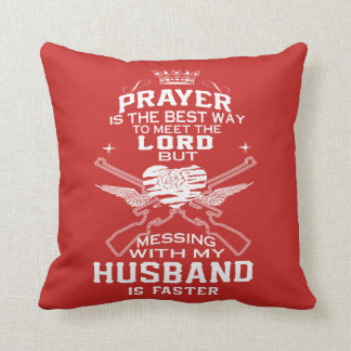 Mess With My Husband! Throw Pillow