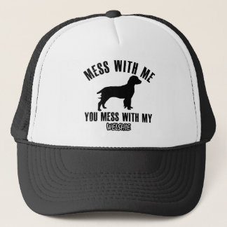 Mess with my Welshie Trucker Hat