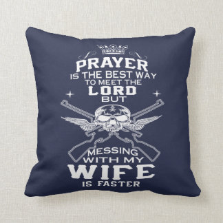 Mess With My Wife Throw Pillow