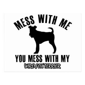 mess_with_my_wire_fox_terrier_postcard rd1561209776e41bf896984226052dd09_vgbaq_8byvr_324 wire haired terrier 4 on wire haired terrier