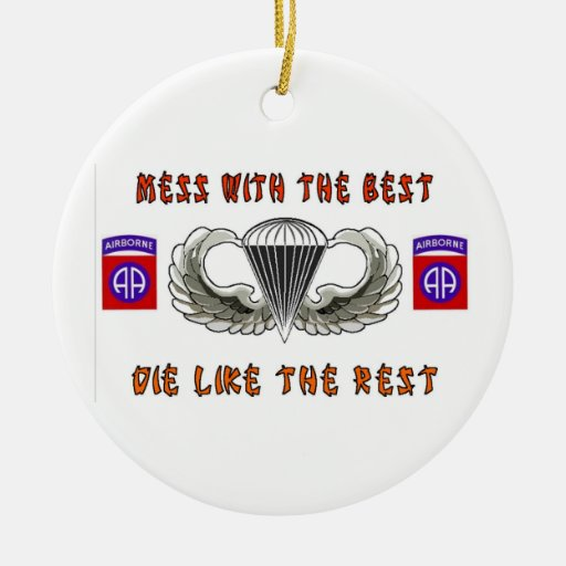 MESS WITH THE BEST 82ND CHRISTMAS ORNAMENT