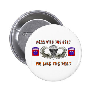MESS WITH THE BEST PINBACK BUTTONS