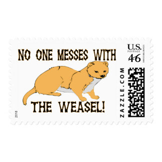 Mess With The Weasel Postage Stamp