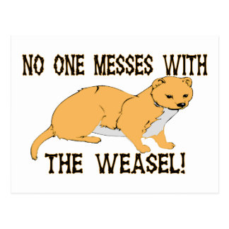 Mess With The Weasel Postcard