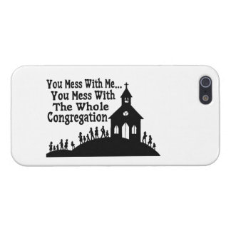 Mess With Whole Congregation iPhone 5 Case