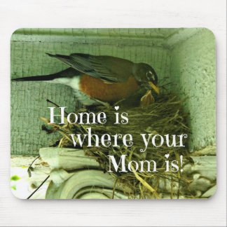 Message about Mom and Home. Mouse Pad