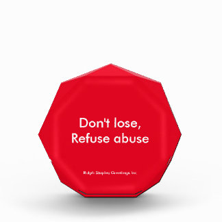 Message against abuse acrylic award