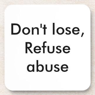 Message against abuse beverage coaster