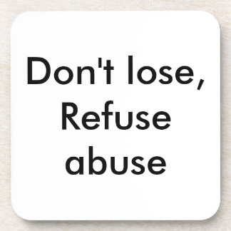 Message against abuse coasters