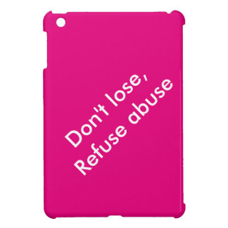 Message against abuse iPad mini covers