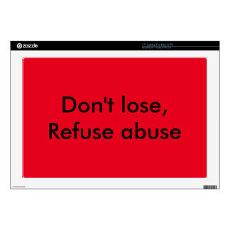 """Message against abuse skin for 17"""" laptop"""