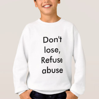 Message against abuse sweatshirt
