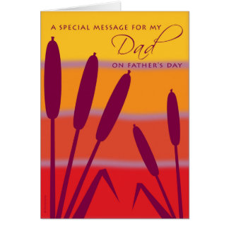 Message for Dad on Father's Day Cattails Sunset Card