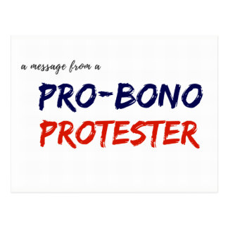 Message from a Pro-Bono Protester Postcard